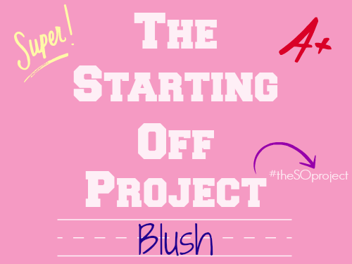 the-starting-off-project-blush