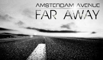 Amsterdam Avenue - Far Away Lyrics