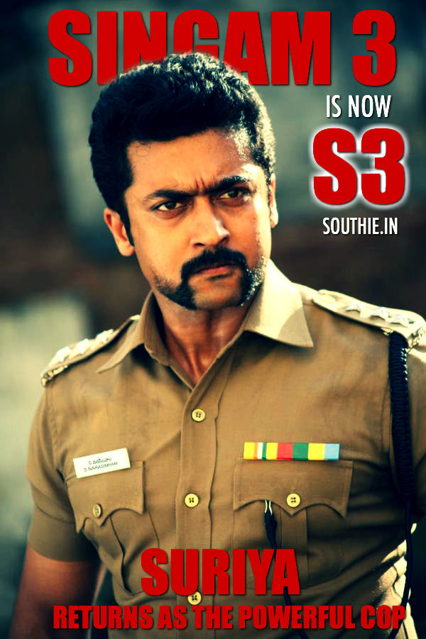 Singam 3 is now S3, Suriya comes back as the tough cop. Suriya comes back as the tough cop, check out the first look posters below. Suriya Singam 3, Singam is now s3,
