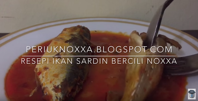 demo periuk noxxa resepi ikan sardin bercili noxxa