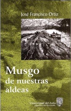 """Palabras pronunciadas por el autor con motivo de la presentación de """"Musgo de nuestras aldeas"""""""