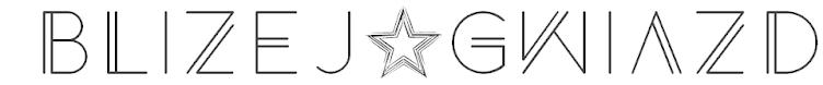 Bliżej★Gwiazd