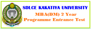 KU MBA Admissions, SDLCE MBA Admissions, KU SDLCE Entrance Test 2015, KS SDLCE Admissions, MBA Distance Course, Kakatiya University SDLCE issued MBA (DM) Entrance Test 2015 on 25.01.2015 and invites applications for Admission into MBA(Distance Mode) two year Semester-wise Programme for the academic year 2013-2014.