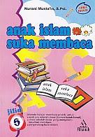 toko buku rahma: buku ANAK ISLAM SUKA MEMBACA 5, pengarang nurani musta'in, penerbit pustaka amanah solo