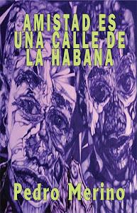 Friendship is a Street of Havana