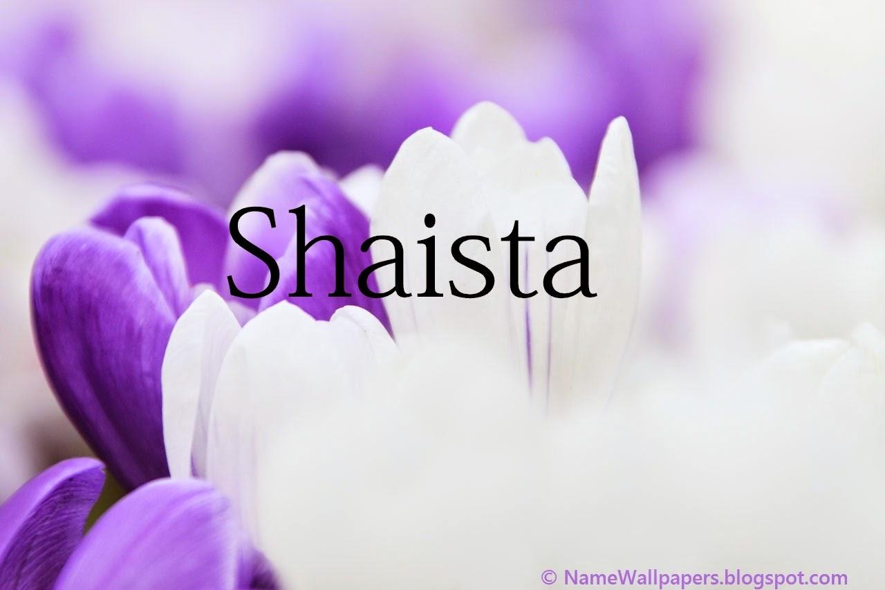 Shaista Name Wallpapers Shaista ~ Name Wallpaper Urdu Name ...