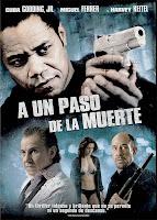 A un paso de la muerte (2009)
