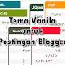 Tema Vanila untuk Postingan Blogger