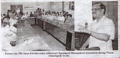 Former city MP, Satya Pal Jain today addressed Chandigarh Management association during 'Vision Chandigarh' in city
