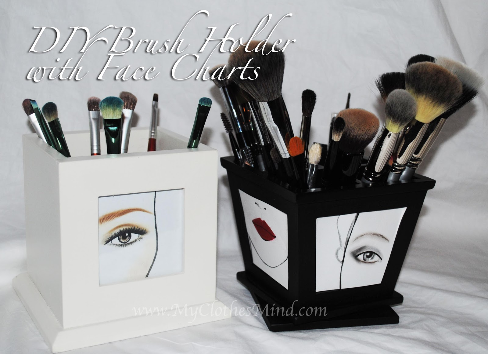 My Clothes Mind Diy Makeup Brush Holder With Face Charts