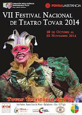 VII Edición del Festival Nacional de Teatro Tovar 2014
