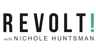 Revolt with Nicole Huntsman