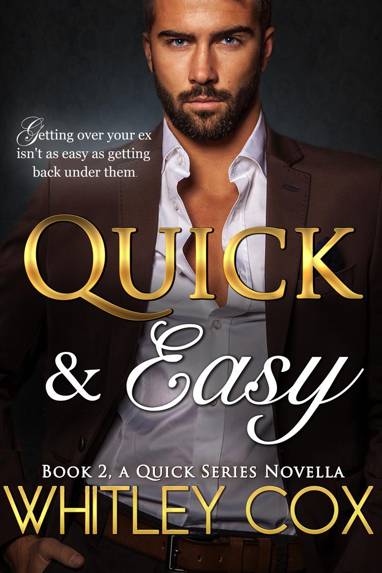 Quick & Easy Book 2, A Quick Series Novella