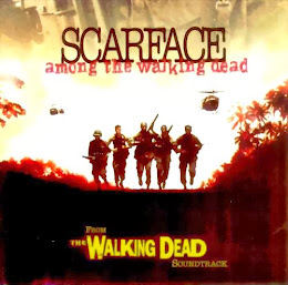 Scarface - Among the Walking Dead