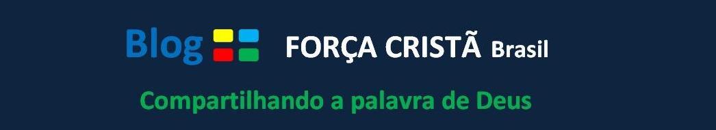 FORÇA CRISTÃ BRASIL
