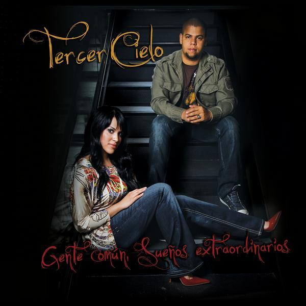Tercer Cielo - Gente Común, Sueños Extraordinarios 2009 - Descargar