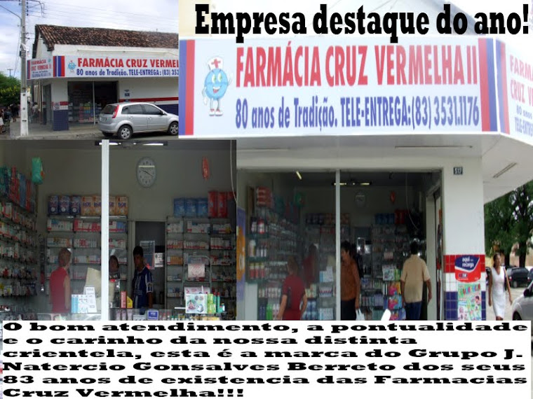 FARMACIA  CRUZ  VERMELHA  DESTAQUE DO ANO 2011