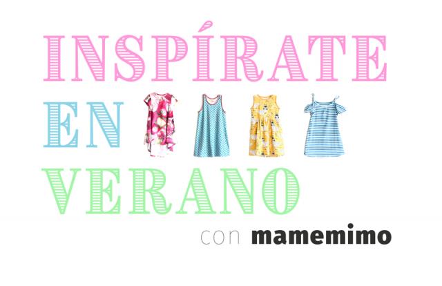 Inspírate en verano con Ma, me, mi... mo