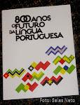 antologia «800 anos/O futuro da Língua Portuguesa»