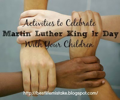 Activities To Celebrate Martin Luther King Jr Day With Your Children