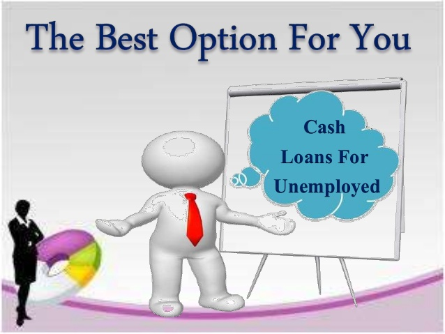 Zero interest Cash Loans for Unemployed People