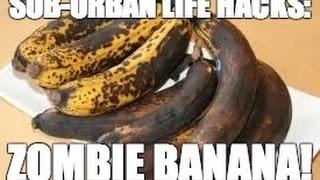 Life Hack Zombie Banana