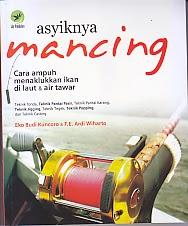 toko buku rahma: buku ASYIKNYA MANCING, pengarang eko budi koncoro, penerbit lily publisher