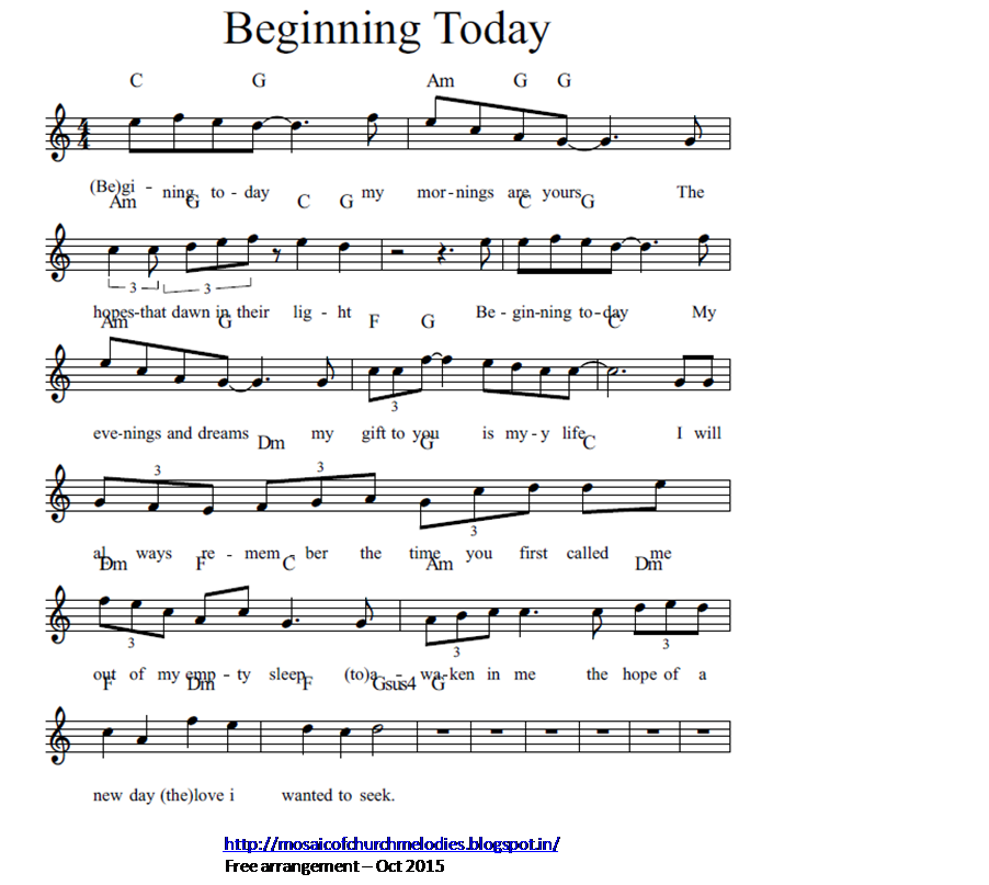 A Mosaic Of Church Melodies: Beginning Today
