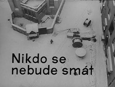 Nobody Will Laugh • Nikdo se nebude smát (1966)