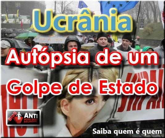 http://www.anovaordemmundial.com/2014/03/ucrania-autopsia-de-um-golpe-de-estado.html