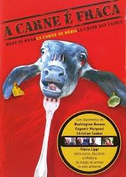 Baixe imagem de A Carne é Fraca (Nacional) sem Torrent
