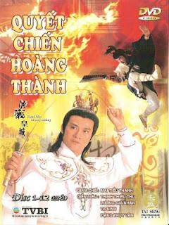 Quyết Chiến Hoàng Thành - Kuet Gin Wong Sing