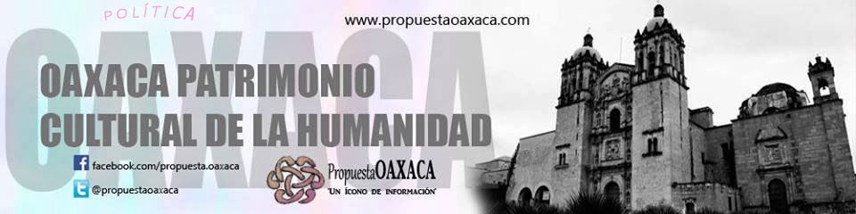 Propuesta Oaxaca Política