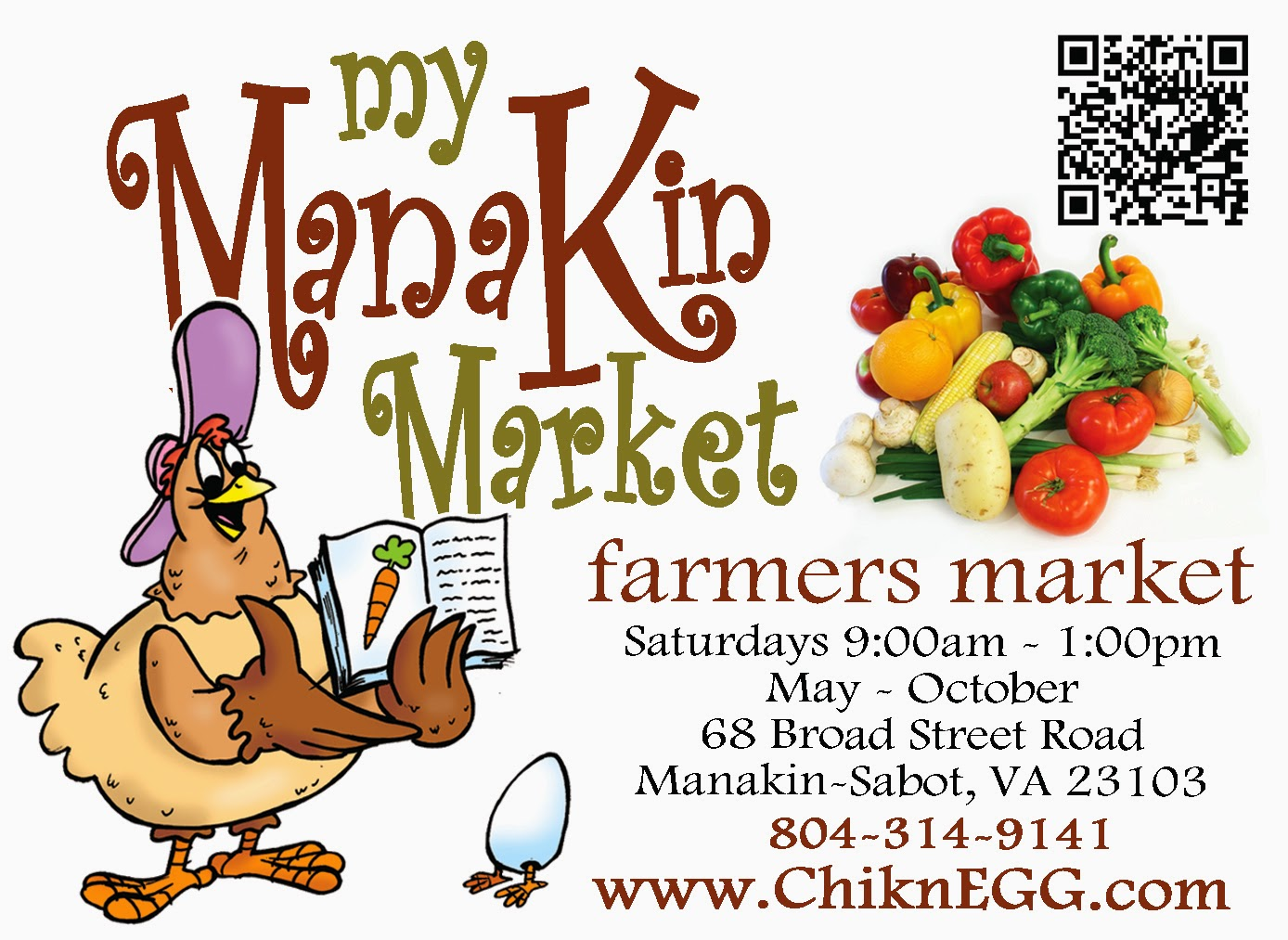 ChiknEGG's My Manakin Market is located at 68 Broad Street Road in Manakin Sabot, VA
