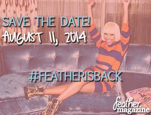 #FeatherIsBack