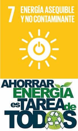 """ODS 7. """"ENERGÍA ASEQUIBLE Y NO CONTAMINANTE"""""""
