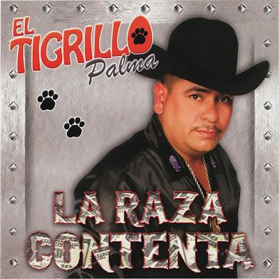 Descargar El Tigrillo Palma - La Raza Contenta (Disco Oficial 2011)