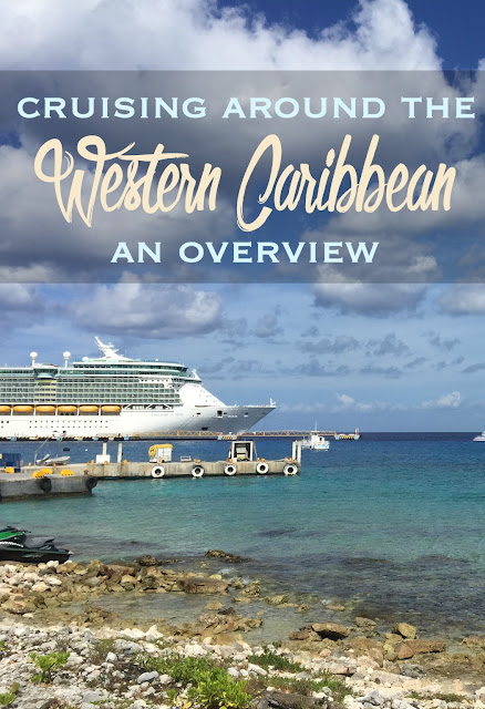Cruising around the Western Caribbean: An Overview | CosmosMariners.com