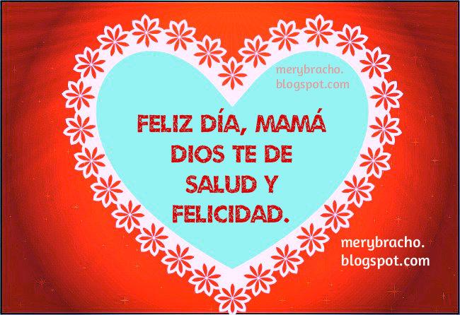 Que pases tu día muy feliz. Feliz día de las madres. Frases para mayo 2015, celebración especial de las madres, tarjeta bonita para mi mamá. . feliz cumpleaños mamá, Bendiciones, Imágenes cristianas.