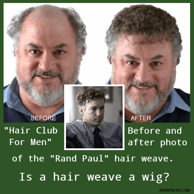 "The ""Hair Club for Men"" has a hair style that they call the ""Rand Paul"" in honor of the Kentucky Senator."