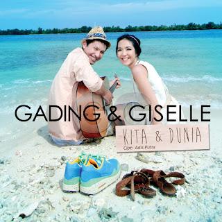 Gading & Giselle - Kita Dan Dunia on iTunes