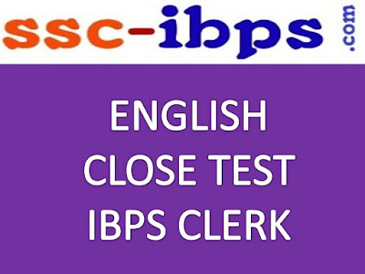 Quest For Clerk :: Close Test In English For IBPS Clerk Mains