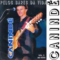 Baixar CD Canindé – Pelos Bares Da Vida – Ao Vivo Vol. 2 Download