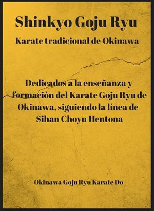 Shinkyo Goju Ryu Karate Do
