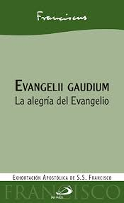 Papa Francisco - EVANGELII GAUDIUM