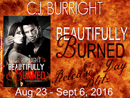 C.J. Burright's BEAUTIFULLY BURNED Release Giveaway