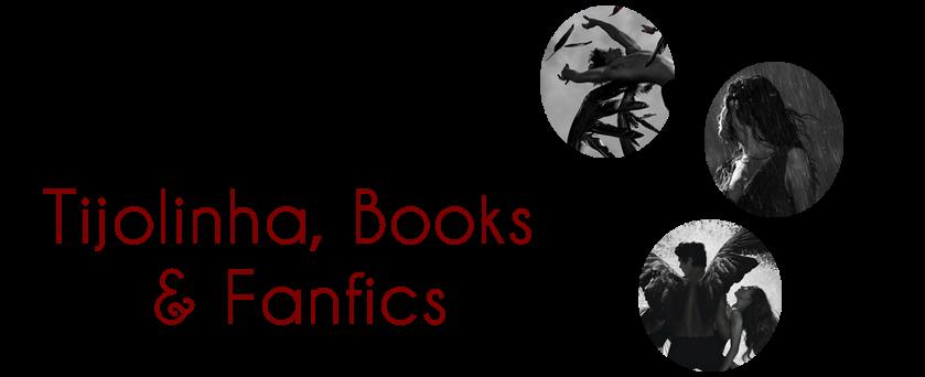 Tijolinha, Books & Fanfics