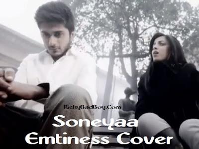 Soneyaa Lyrics - EMPTINESS COVER - Hamza Malik