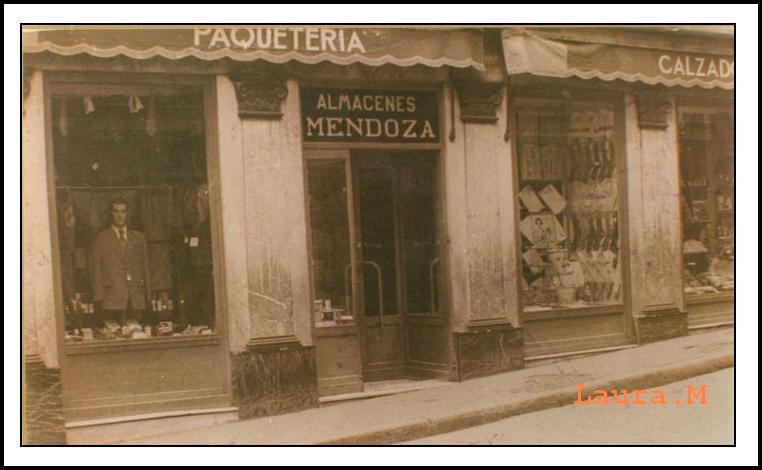 Almacenes Mendoza. Mis raices