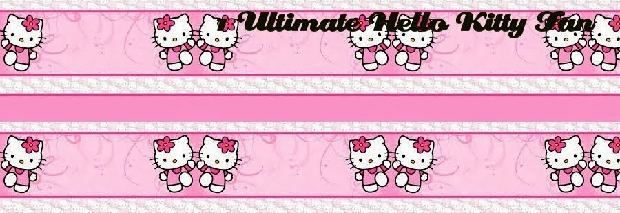 #1 Ultimate Hello Kitty Fan!